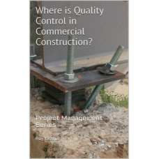 Where is Quality Control in Commercial Construction?
